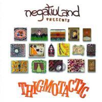 Negativland - Thigmotactic