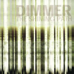 Dimmer - The Shining Path