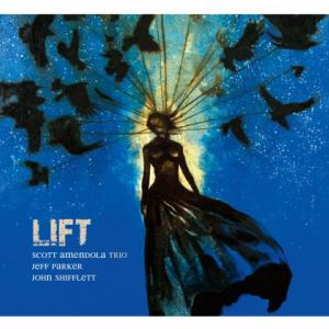 Scott Amendola - Lift