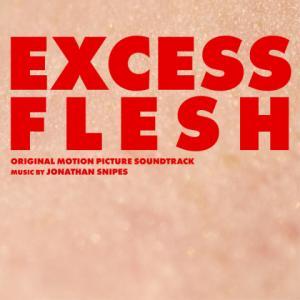 Excess Flesh - Jonathan Snipes
