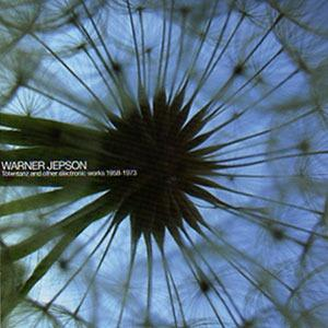 Warner Jepson - Totentantz And Other Electronic Works