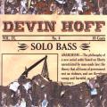 Devin Hoff - Solo Bass